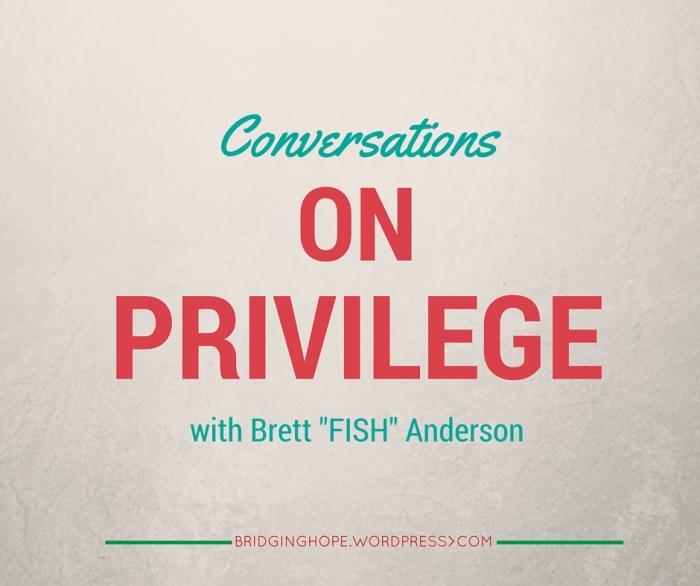 Conversations on privilege