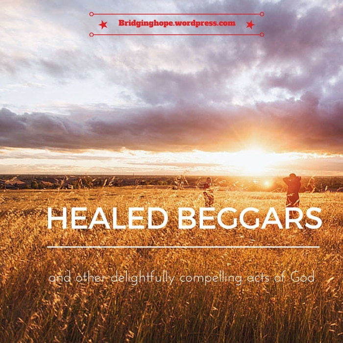 HEALED BEGGARS